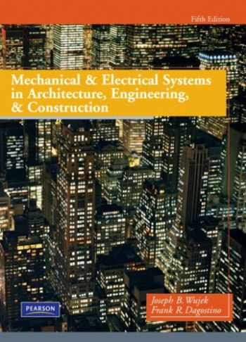 9780135000045-0135000041-Mechanical and Electrical Systems in Architecture, Engineering and Construction (5th Edition)