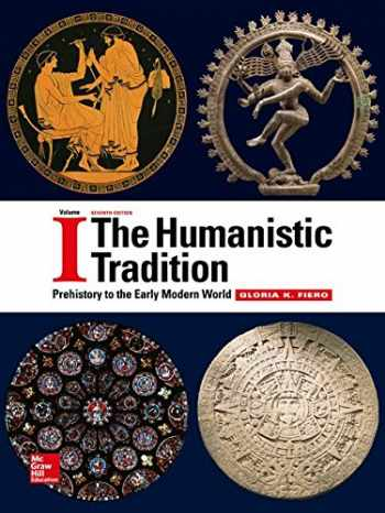 9781259360664-1259360660-The Humanistic Tradition Volume 1: Prehistory to the Early Modern World