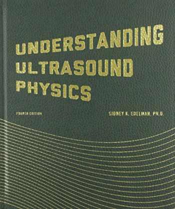 9780962644450-0962644455-Understanding Ultrasound Physics