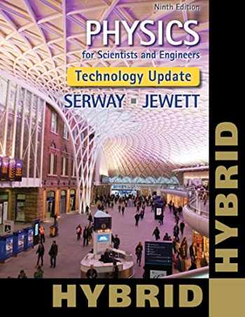 9781305116429-1305116429-Physics for Scientists and Engineers, Technology Update, Hybrid Edition (with WebAssign Multi-Term LOE Printed Access Card for Physics)