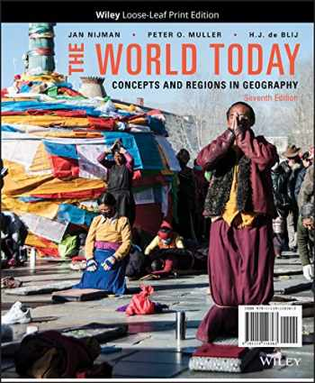 9781119116363-1119116368-The World Today, Binder Ready Version: Concepts and Regions in Geography
