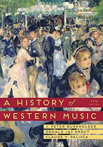 9780393918298-0393918297-A History of Western Music (Ninth Edition)