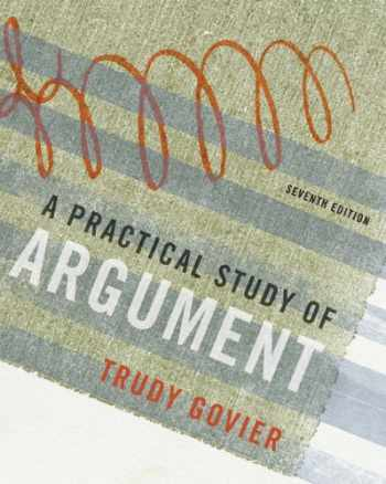 9780495603405-0495603406-A Practical Study of Argument