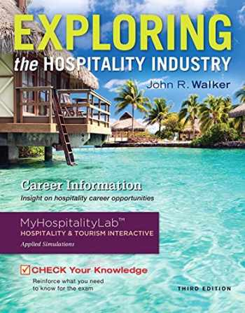 9780134123820-0134123824-Exploring the Hospitality Industry and Plus MyHospitalityLab with Pearson eText -- Access Card Package (3rd Edition)