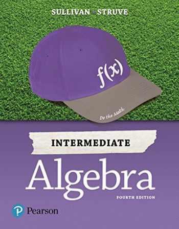 9780134555805-0134555805-Intermediate Algebra (4th Edition)