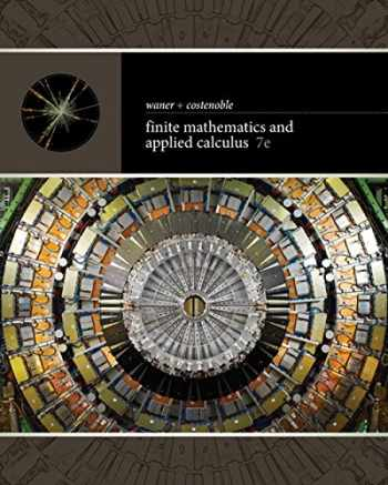 9781337274203-1337274208-Finite Mathematics and Applied Calculus