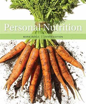 9781337557955-1337557951-Personal Nutrition