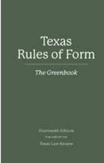 9781878674104-1878674102-Texas Rules of Form: The Greenbook 14th ed. (2018)
