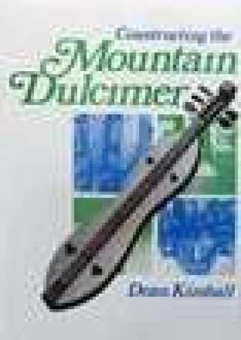 9780679202851-0679202854-Constructing the mountain dulcimer