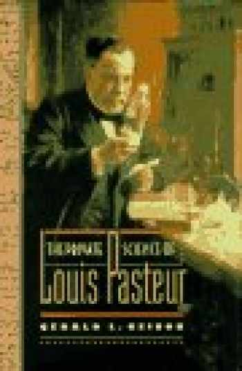 9780691034423-0691034427-The Private Science of Louis Pasteur (Princeton Legacy Library, 306)