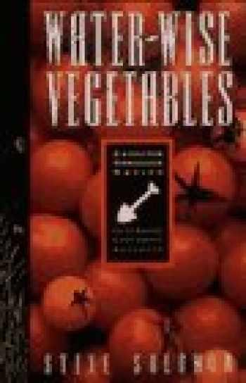 9780912365756-0912365757-Water-Wise Vegetables: For the Maritime Northwest Gardener (Cascadia Gardening)