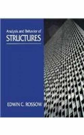 9780024039132-0024039136-Analysis and Behavior of Structures