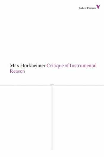 9781781680230-178168023X-Critique of Instrumental Reason (Radical Thinkers)