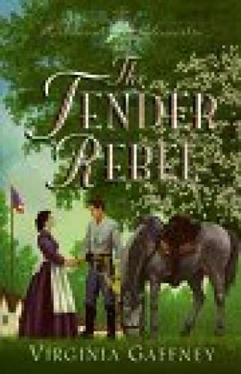 9781565076693-1565076699-The Tender Rebel (Richmond Chronicles , No 3)