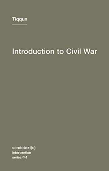 9781584350866-1584350865-Introduction to Civil War (Semiotext(e) / Intervention Series)