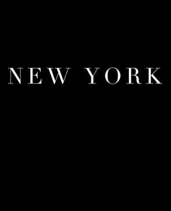 9781073850648-1073850641-New York: A decorative book for coffee tables, bookshelves and interior design styling | Stack deco books together to create a custom look in any room (Cities of the World in Black)