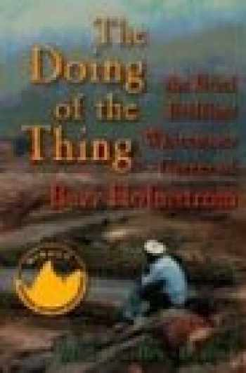 9781892327079-1892327074-The Doing of the Thing: The Brief, Brilliant Whitewater Career of Buzz Holmstrom (New Edition)