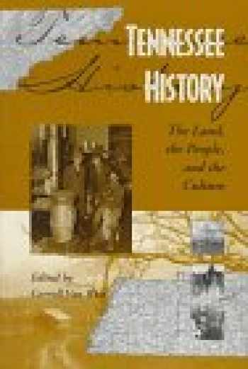 9781572330009-1572330007-Tennessee History: The Land, the People, and the Culture
