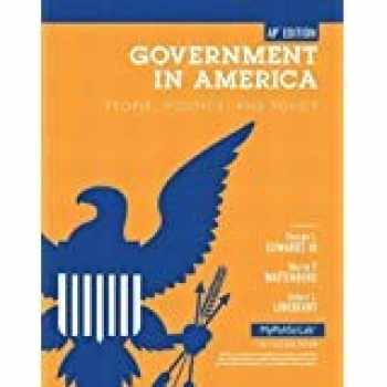 9780205865758-0205865755-Government in America: People, Politics, and Policy. by George C. Edwards, Martin P. Wattenberg, Robert L. Lineberry