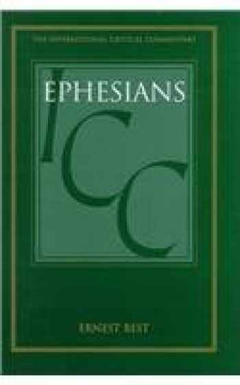 9780567085658-0567085651-Ephesians (International Critical Commentary)