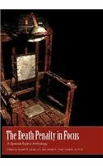 9781609278908-1609278909-The Death Penalty in Focus: A Special Topics Anthology