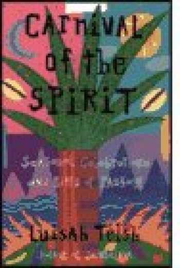 9780062508683-0062508687-Carnival of the Spirit: Seasonal Celebrations and Rites of Passage