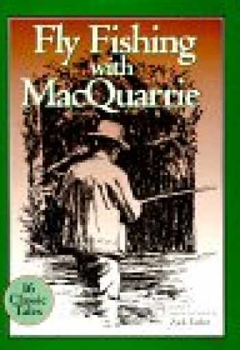 9781572230255-1572230258-Fly Fishing With MacQuarrie