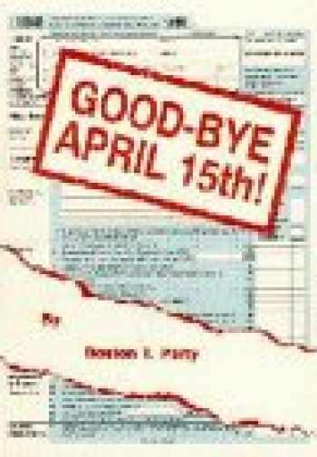 9781888766004-188876600X-Good-Bye April 15Th!