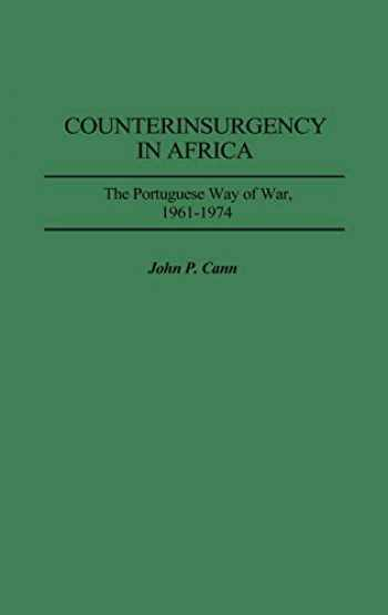9780313301896-0313301891-Counterinsurgency in Africa: The Portuguese Way of War, 1961-1974 (Contributions in Military Studies)