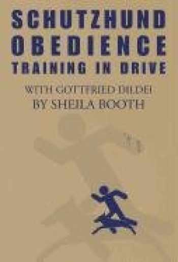 9780966302028-0966302028-Schutzhund Obedience : Training in Drive