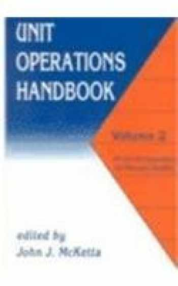 9780824786700-082478670X-Unit Operations Handbook, Vol. 2: Mechanical Separations and Materials Handling