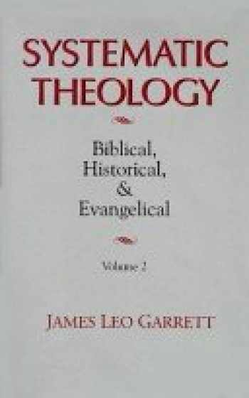 9780802824257-0802824250-Systematic Theology: Biblical, Historical, and Evangelical, Vol. 1