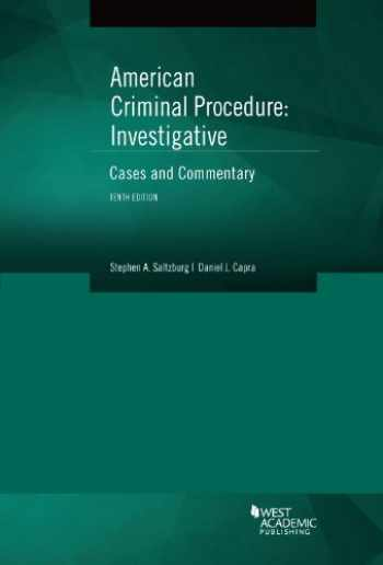 9780314285591-0314285598-American Criminal Procedure: Investigative: Cases and Commentary (American Casebook Series)