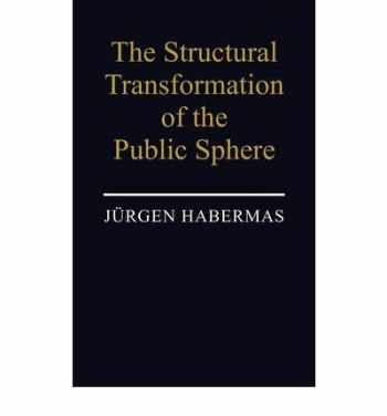 9780262081801-0262081806-The Structural Transformation of the Public Sphere: An Inquiry Into a Category of Bourgeois Society (Studies in Contemporary German Social Thought)