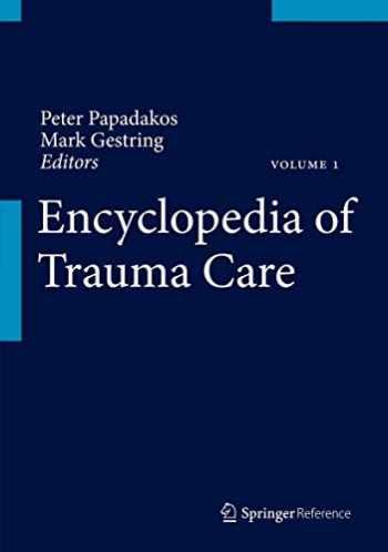 9783642296116-3642296114-Encyclopedia of Trauma Care