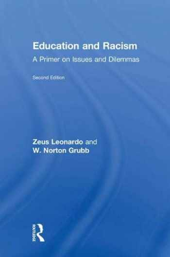 9781138118768-1138118761-Education and Racism: A Primer on Issues and Dilemmas
