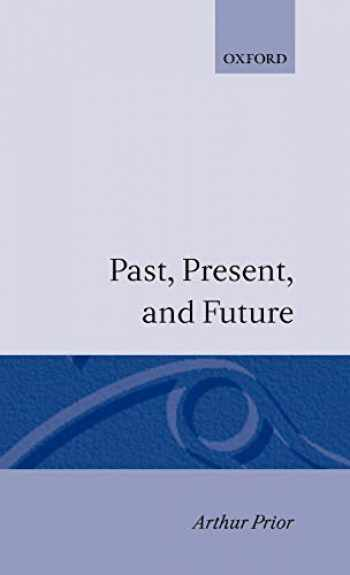 9780198243113-0198243111-Past, Present and Future