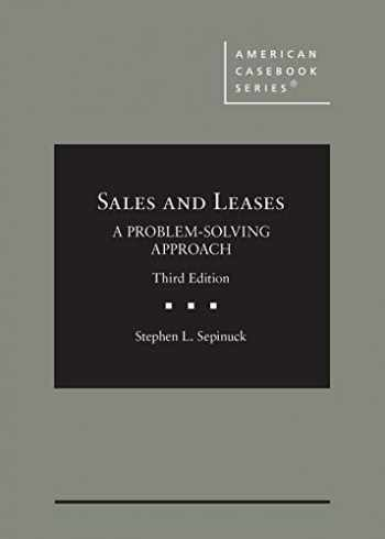 9781684675463-1684675464-Sales and Leases: A Problem-Solving Approach (American Casebook Series)