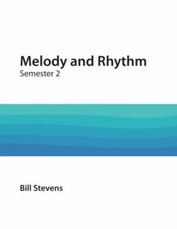 9781983428159-1983428159-Melody and Rhythm Semester 2 (Volume 2)
