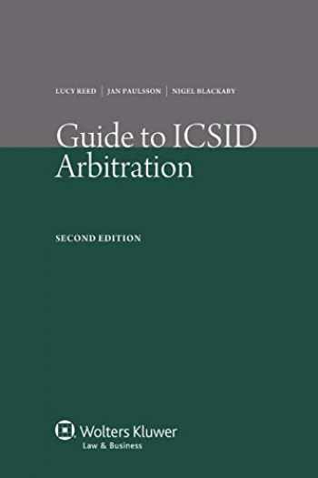 9789041134011-9041134018-Guide to ICSID Arbitration 2nd Edition Revised