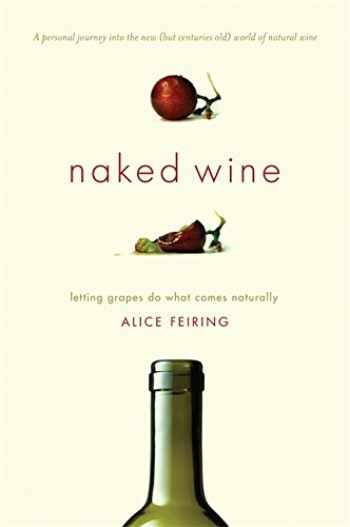 9780306819537-0306819538-Naked Wine: Letting Grapes Do What Comes Naturally