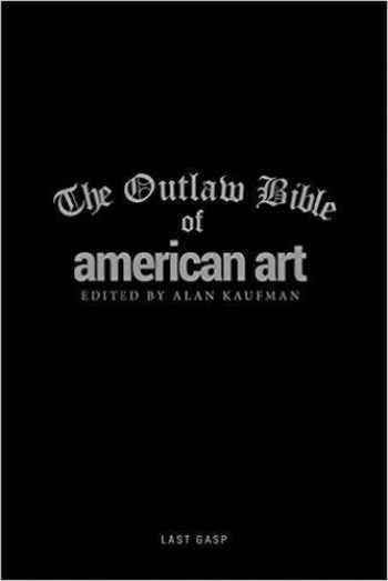 9780867198218-0867198214-The Outlaw Bible of American Art