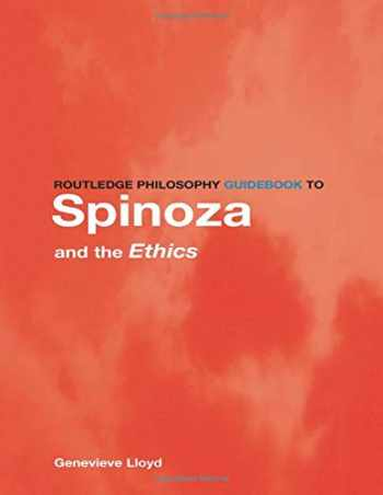 9780415107822-0415107822-Routledge Philosophy GuideBook to Spinoza and the Ethics (Routledge Philosophy GuideBooks)