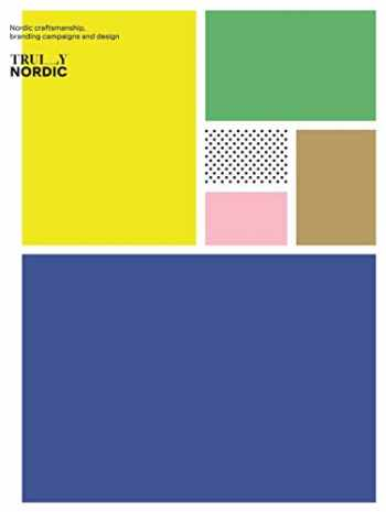 9789887774709-9887774707-Truly Nordic: Distinctive Branding Concepts & Graphic Applications