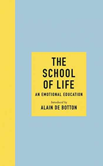 9780241382318-0241382319-The School of Life: An Emotional Education