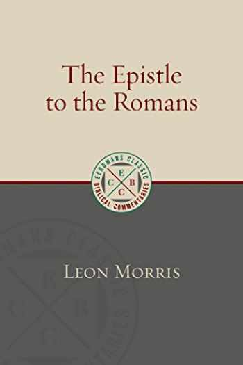 9780802875945-0802875947-The Epistle to the Romans (Eerdmans Classic Biblical Commentaries)