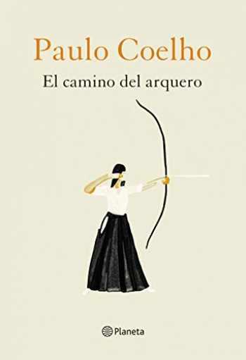 9788408226888-8408226886-El camino del arquero (Biblioteca Paulo Coelho) (Spanish Edition)