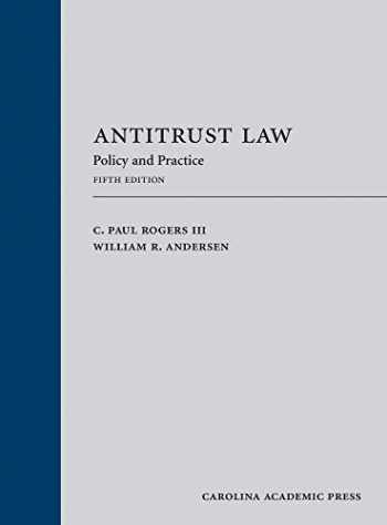 9781531017194-1531017193-Antitrust Law: Policy and Practice, Fifth Edition