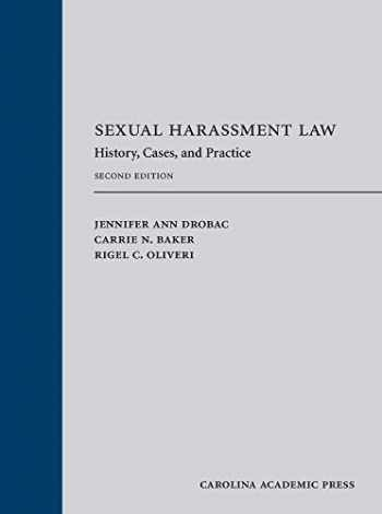 9781531009366-1531009360-Sexual Harassment: Law History, Cases, and Practice, Second Edition