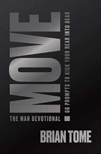 9781949784251-1949784258-Move, The Man Devotional: 66 Prompts to Kick Your Rear Into Gear